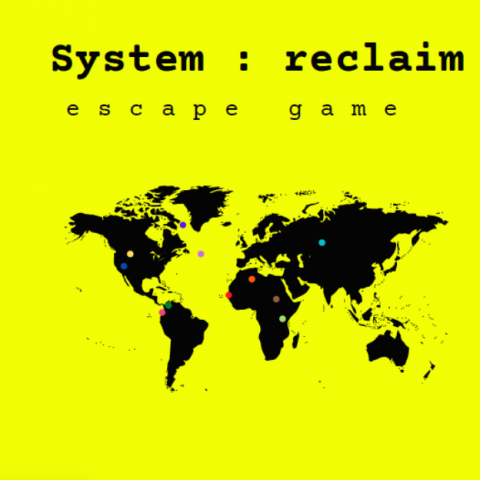 System : reclaim - Escape Game